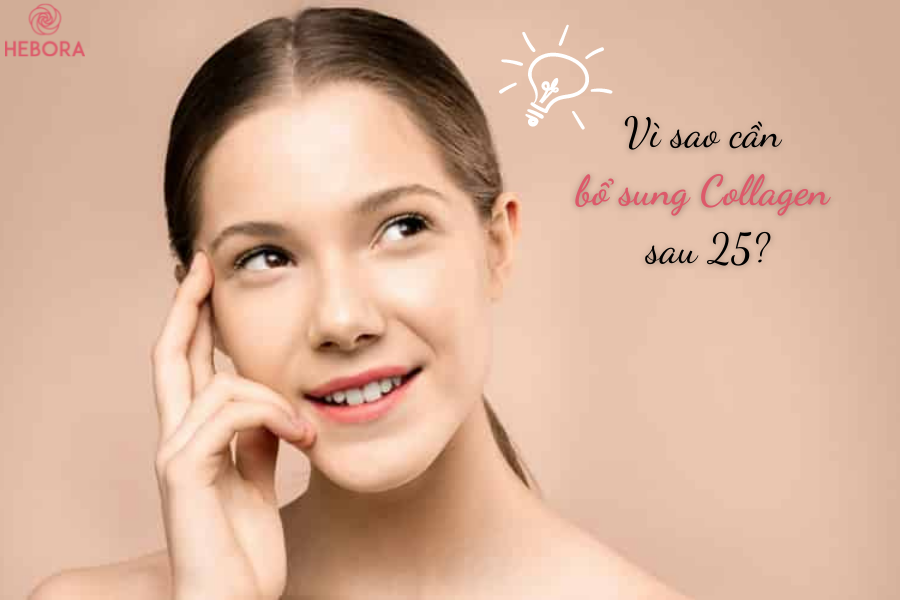 Vì sao cần bổ sung Collagen sau 25?