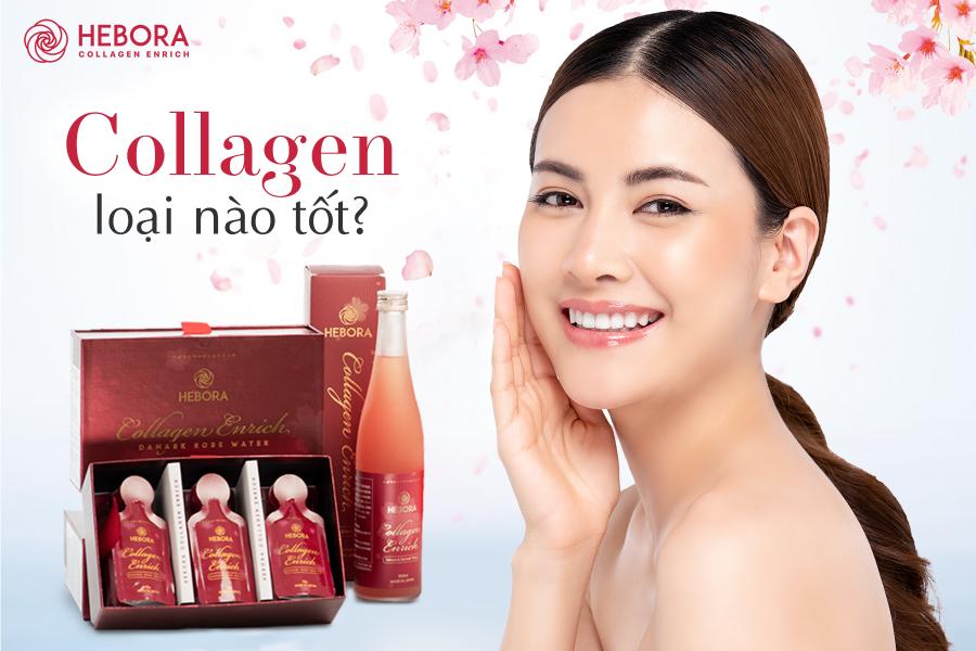 Collagen loại nào tốt?