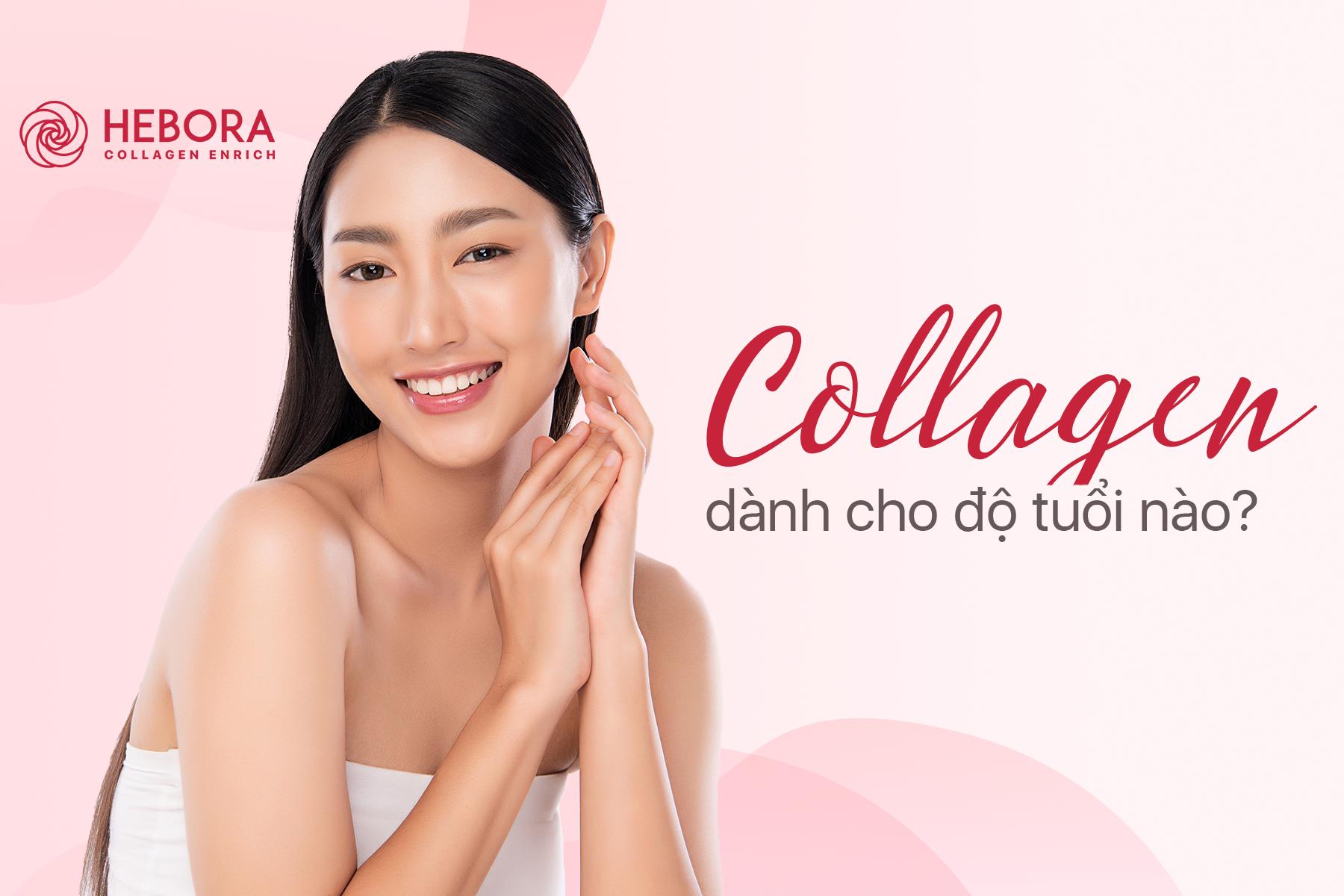 Collagen dành cho độ tuổi nào?