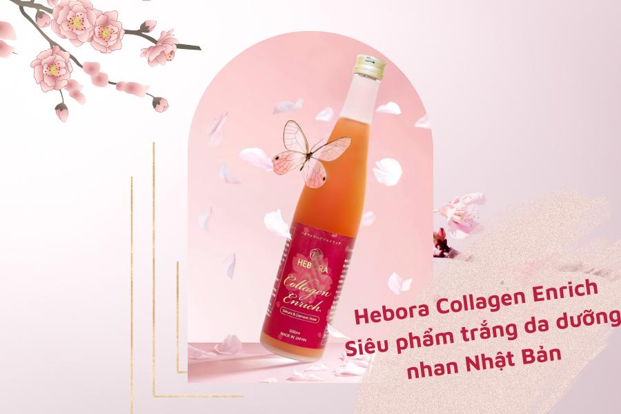 Hebora Collagen Enrich - Thực phẩm giàu Collagen hàng đầu Nhật Bản