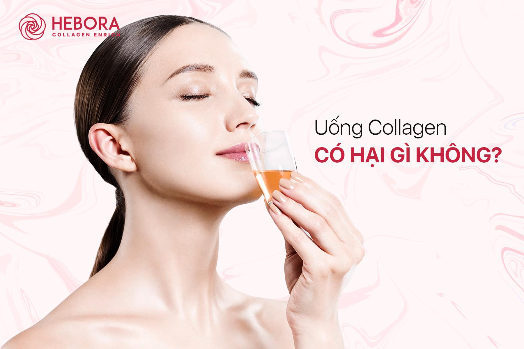 Uống Collagen có hại gì không?
