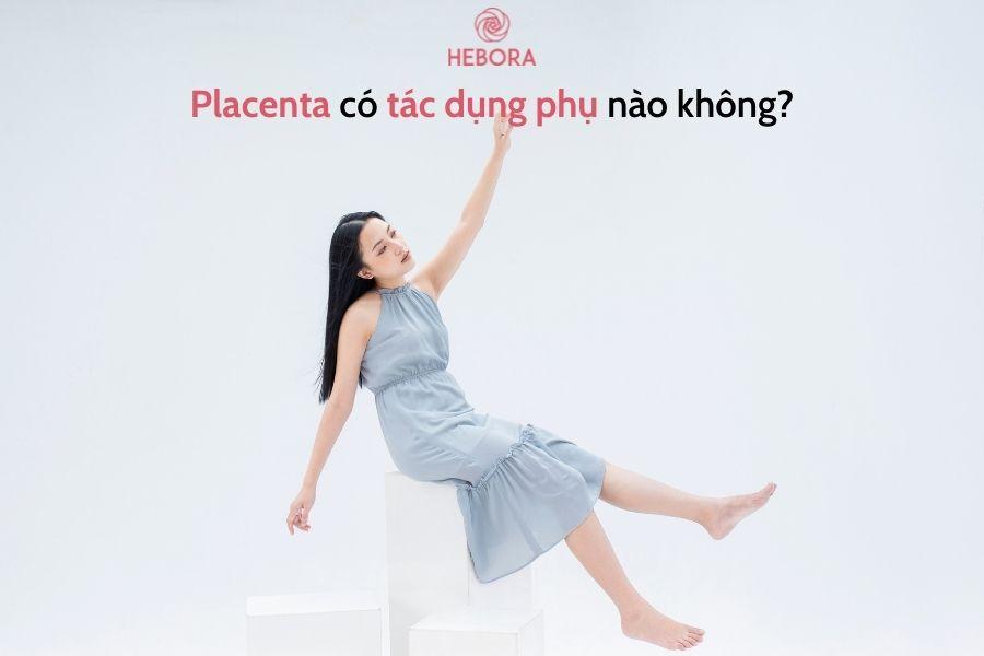 Nhau thai có tác dụng phụ gì không?